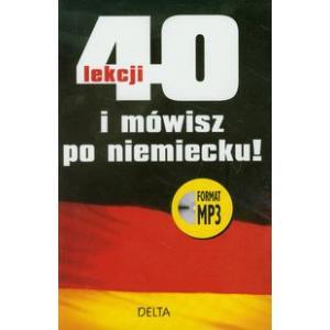 40 lekcji i mówisz po niemiecku +CD MP3