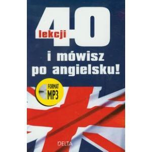 40 Lekcji i Mówisz po Angielsku + MP3