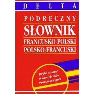 Słownik Podręczny Francusko-Polsko-Francuski