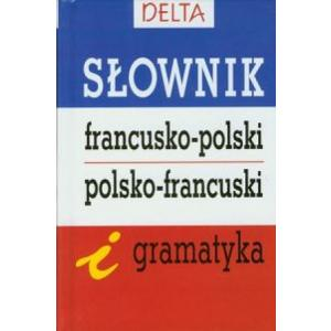 Słownik Francusko-Polsko-Francuski i Gramatyka