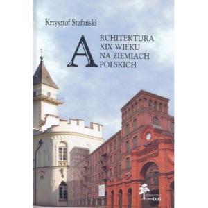 Architektura XIX wieku na ziemiach polskich