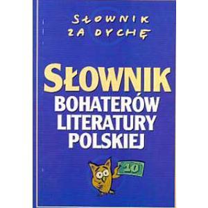 Słownik Bohaterów Literatury Polskiej