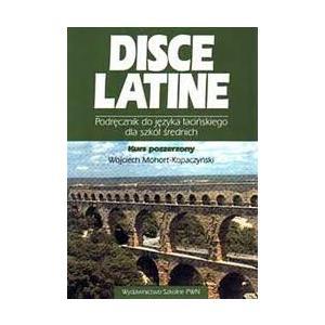 Disce Latine 2. Podręcznik Do Języka Łacińskiego Dla Liceum Ogólnokształcącego