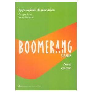 Boomerang Starter. Język Angielski. Ćwiczenia. Gimnazjum