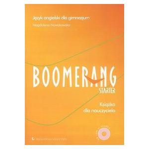 Boomerang Starter. Język Angielski. Książka Nauczyciela + CD-ROM. Gimnazjum