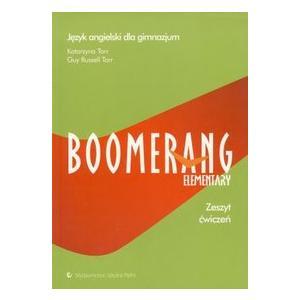 Boomerang Elementary. Język Angielski. Ćwiczenia. Gimnazjum