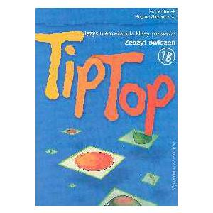 Tip Top 1B. Język Niemiecki. Ćwiczenia. Szkoła Podstawowa