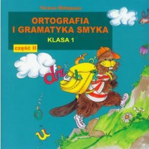 Ortografia i gramatyka smyka dla SP kl. 1/2. T. Malepsza