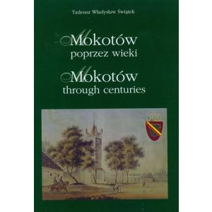 Mokotów Poprzez Wieki /Wersja Polsko-Angielska/