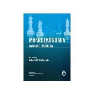 Makroekonomia. Wybrane Problemy