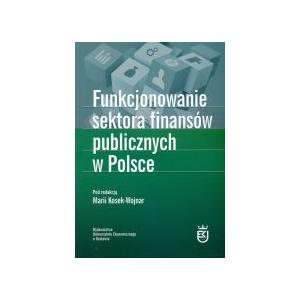 Funkcjonowanie sektora finansów publicznych w Polsce