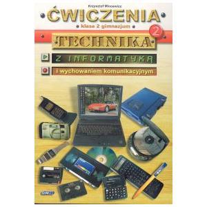 Technika z Informatyką Gimnazjum Kl. 2 Ćwiczenia