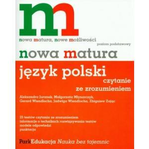 Nowa matura język polski czytanie ze zrozumieniem