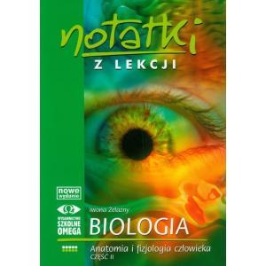 Notatki z lekcji. Biologia. Anatomia i fizjologia człowieka. Część 2
