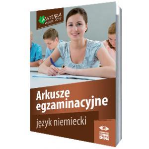 Arkusze Egzaminacyjne. Język niemiecki. Matura 2013