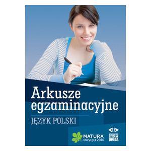 Matura 2014. Język Polski. Arkusze Egzaminacyjne