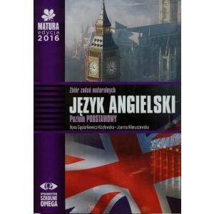 Matura 2016. Język Angielski. Zbiór Zadań Maturalnych + CD. Poziom Podstawowy