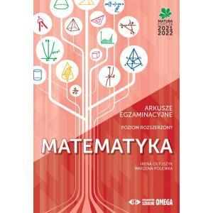 Matura 2021/2022. Matematyka. Arkusze egzaminacyjne. Poziom rozszerzony