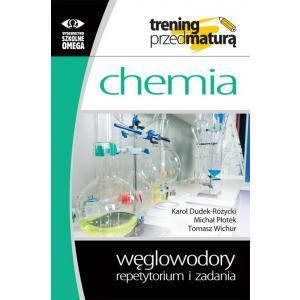 Chemia. Węglowodory. Repetytorium i zadania