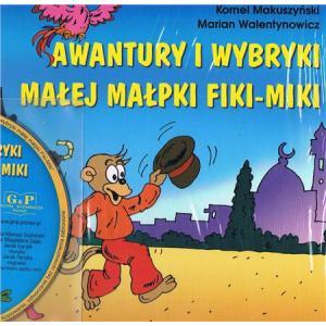 Awantury i wybryki małej małpki Fiki-Miki + CD. Opr. tw. 2010. G&P.