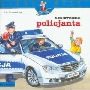 Mądra Mysz Mam Przyjaciela Policjanta