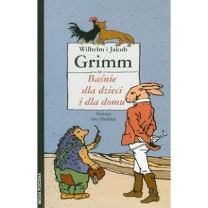 Baśnie dla dzieci i dla... Grimm, Wilhelm i Jakub. Opr. tw