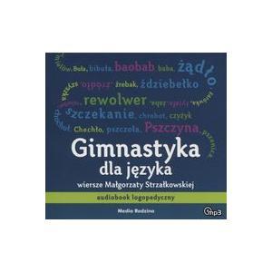 Gimnastyka dla języka. Strzałkowska, M. Audiobook
