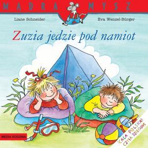 Mądra mysz Zuzia jedzie pod namiot