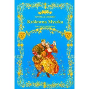 Królewna Myszka /Twarda Oprawa/