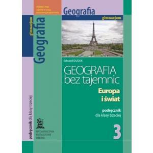 Geografia bez Tajemnic. Podręcznik. Klasa 3. Gimnazjum