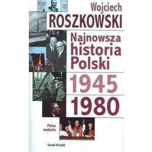 Najnowsza historia Polski 1945-1980. Tom 2