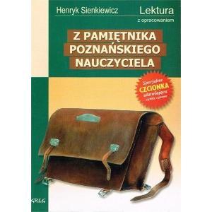 Z pamiętnika poznańskiego nauczyciela z opracowaniem