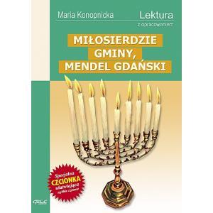 Miłosierdzie gminy, Mendel Gdański z opracowaniem