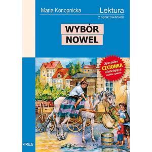 Wybór nowel Maria Konopnicka z opracowaniem