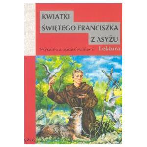 Kwiatki świętego Franciszka z Asyżu z opracowaniem wyd. 2008