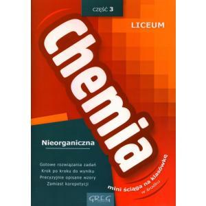 Chemia Nieorganiczna 3. Mini Ściąga Na Klasówkę. Liceum