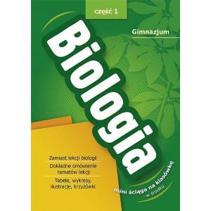 Biologia. Mini Ściąga na Klasówkę 1. Gimnazjum