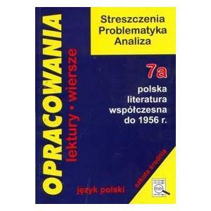 Opracowania liceum 7a polska literatura współczesna do 1956