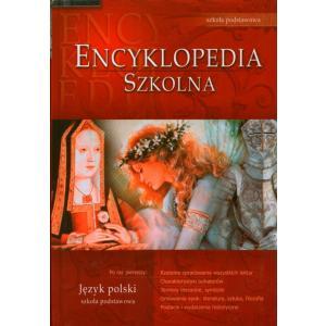 Encyklopedia szkolna - język polski szkoła podstawowa