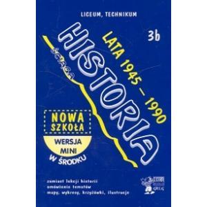 Ściąga. Liceum, technikum. Historia 3b. Lata 1945-1990