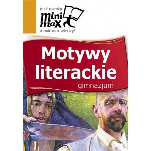 Motywy Literackie. Gimnazjum. MiniMax