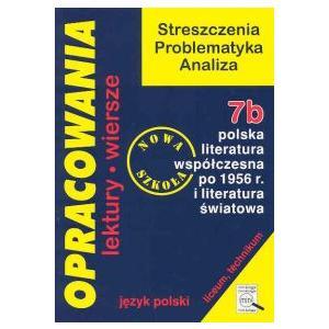 Opracowania liceum 7b polska literatura współczesna po 1956