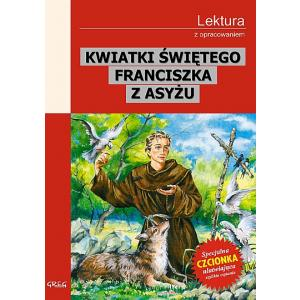 Kwiatki świętego Franciszka z Asyżu z opracowaniem wyd. 2012