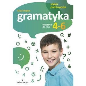 Gramatyka. Ćwiczenia dla Klas 4-6