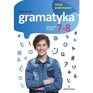 Gramatyka. Ćwiczenia dla Klas 7-8