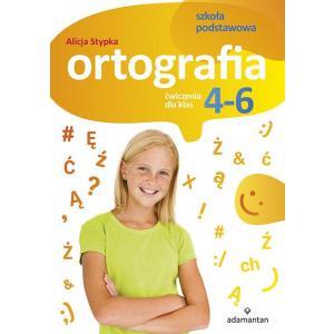 Ortografia. Ćwiczenia dla Klas 4-6