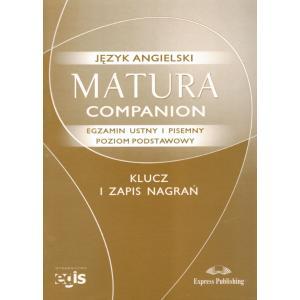 Matura Companion. Język Angielski. Egzamin Ustny i Pisemny. Poziom Podstawowy. Klucz i Zapis Nagrań