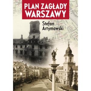 Plan zagłady Warszawy /varsaviana/
