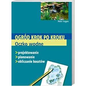 Oczko Wodne Ogród Krok po Kroku