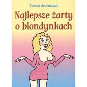 Najlepsze żarty o blondynkach